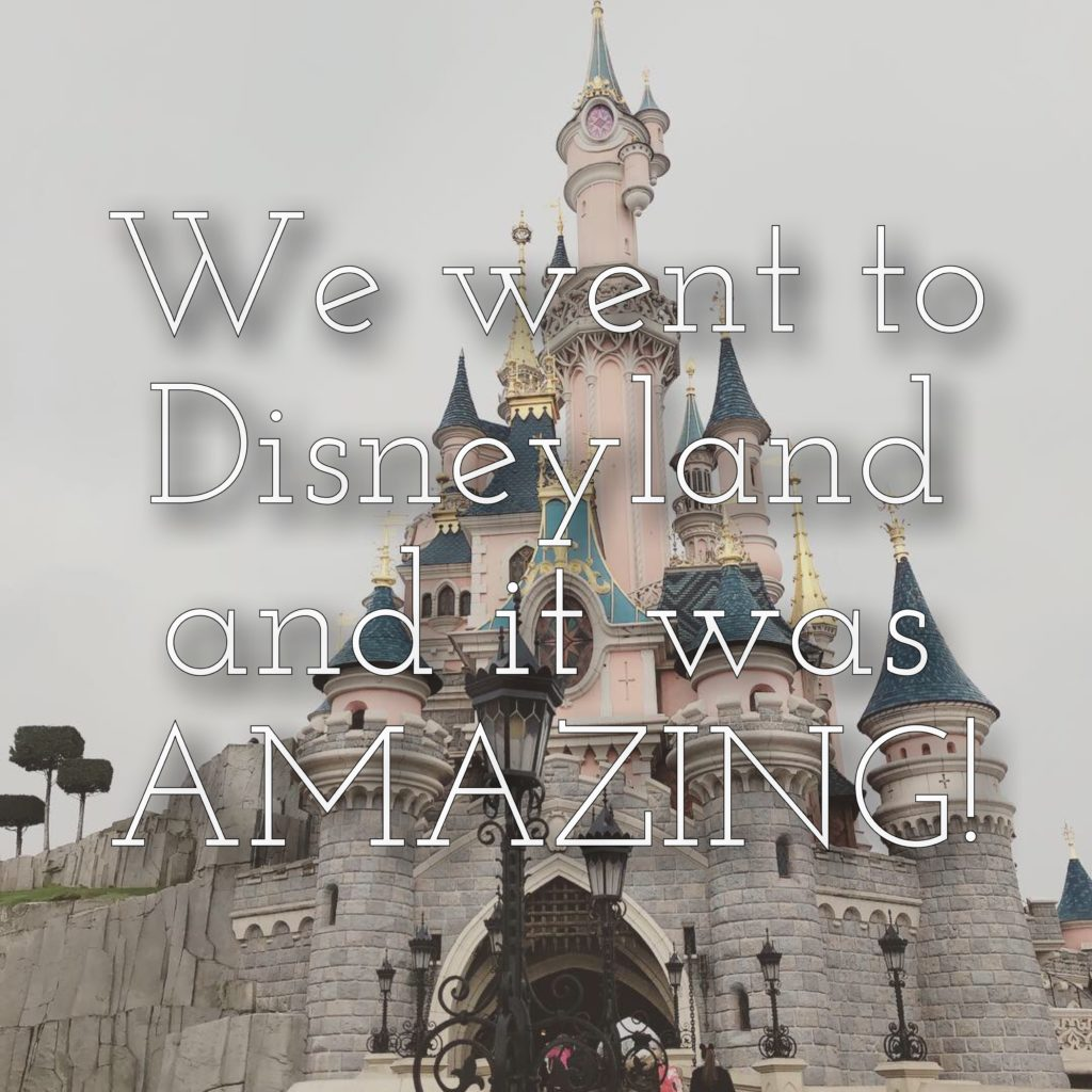 Disneyland Paris. Our amazing trip.